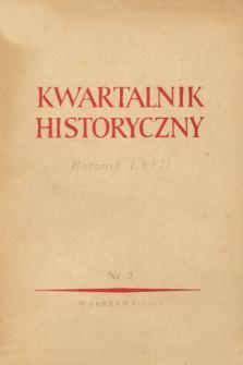 Kwartalnik Historyczny, R. 67 nr 2 (1960), Dyskusje i polemiki