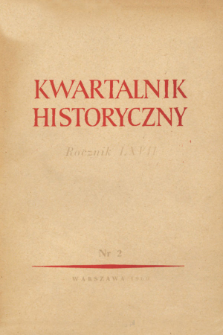 Kwartalnik Historyczny, R. 67 nr 2 (1960), Miscellanea
