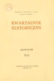 Kwartalnik Historyczny R. 62 nr 6 (1955), Dyskusja i polemika