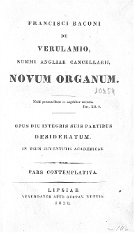 Francisci Baconi de Verulamio, Summi Angliae Cancellarii, Novum organum