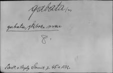 Kartoteka Słownika Łaciny Średniowiecznej; gabata - genu