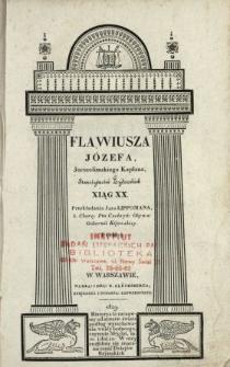 Flawiusza Józefa, Jerozolimskiego Kapłana, Starożytności żydowskich xiąg XX. T. 1