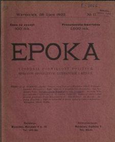 Epoka : tygodnik poświęcony polityce, sprawom społecznym, literaturze i sztuce 1922 N.11
