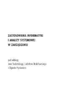 Zastosowania informatyki i analizy systemowej w zarządzaniu * Metody analizy systemowej w zarządzaniu * Komputerowe metody badania zależności cech jakościowych
