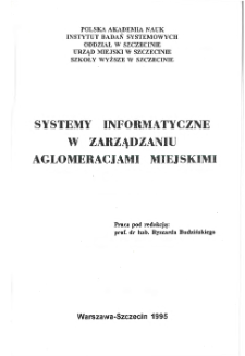 Systemy informatyczne w zarządzaniu aglomeracjami miejskimi : [referaty na ogólnopolską konferencję w Szczecinie, 6-7 grudnia, 1995] * Modelowanie budżetu aglomeracji miejskiej