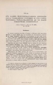 Sul camp elettromagnetico generato dalla traslazione uniforme di una carica elettrica parallelamente ad un piano conduttore indefinito. « Nuovo Cimento », s. 5ª, vol. Vi (1903), pp. 442-455