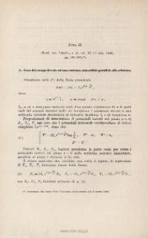 Influenza di uno schermo conduttore sul campo elettromagnetico di una corrente alternata parallela allo schermo: NOTA II. Ibidem, pp. 191-198