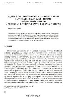 Kąpiele do chromowania galwanicznego zawierające związki chromu trójwartościowego. !. Przegląd literaturowy i badania wstępne = Trivalent chromium plating baths. 1. Literature oververview and primary investigations