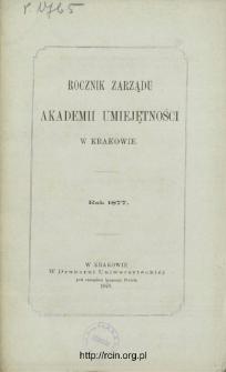Rocznik Zarządu Akademii Umiejętności w Krakowie. Rok 1877
