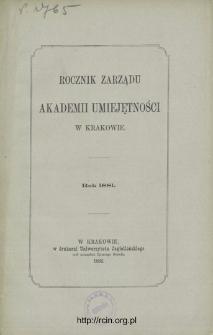 Rocznik Zarządu Akademii Umiejętności w Krakowie. Rok 1881