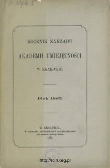 Rocznik Zarządu Akademii Umiejętności w Krakowie. Rok 1882