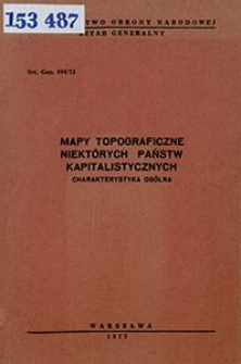 Mapy topograficzne niektórych państw kapitalistycznych : charakterystyka ogólna