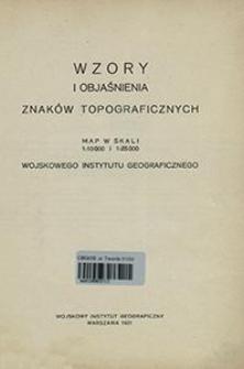 Wzory i objaśnienia znaków topograficznych map w skali 1:10 000 i 1:25 000