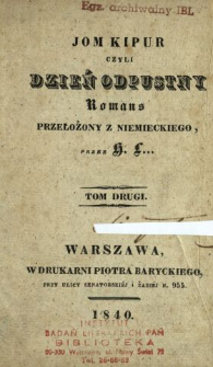 Jom Kipur czyli Dzień odpustny : romans T. 2