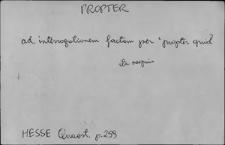 Kartoteka Słownika Łaciny Średniowiecznej; propter - protensio