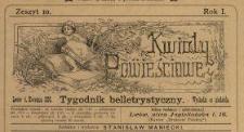 Kwiaty Powieściowe : tygodnik belletrystyczny 1886 N.10
