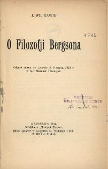 O filozofji Bergsona : odczyt miany we Lwowie d. 9 marca 1913 r. w sali Muzeum Przemysłu