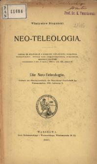 Neo-Teleologia = Die Neo-teleologie