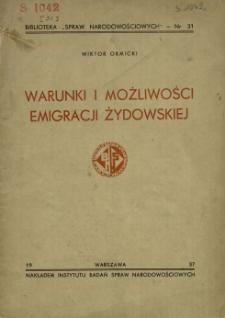 Warunki i możliwości emigracji żydowskiej