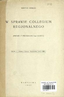 W sprawie collegium regjonalnego : (projekt programu I-go kursu)