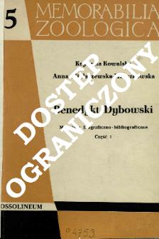 Benedykt Dybowski : materiały biograficzno-bibliograficzne. Cz. 1