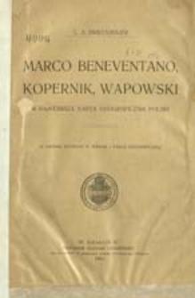 Marco Beneventano, Kopernik, Wapowski a najstarsza karta geograficzna Polski