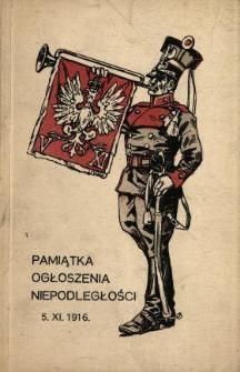 Pamiątka Ogłoszenia Niepodległości : kalendarz pamiątkowy na rok 1917