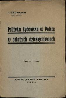 Polityka żydowska w Polsce w ostatnich dziesięcioleciach