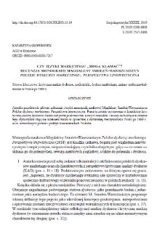 """Czy języki marketingu """"mogą kłamać""""? Recenzja monografii Magdaleny Smoleń-Wawrzusiszyn """"Polskie dyskursy marketingu. Perspektywa lingwistyczna"""""""