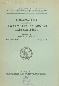 Sprawozdania z Posiedzeń Towarzystwa Naukowego Warszawskiego. Wydział 4, Nauk Biologicznych, Rok XXIX 1936, Zeszyt 7-9