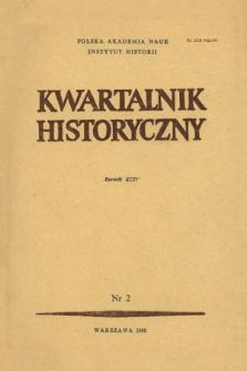 Kwartalnik Historyczny R. 94 nr 2 (1987)