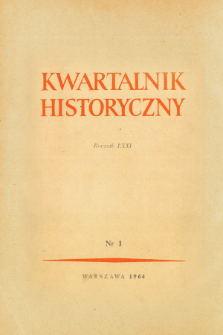 Kwartalnik Historyczny R. 71 nr 1 (1964), Kronika