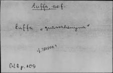 Kartoteka Słownika Łaciny Średniowiecznej; tuffa - tyrus