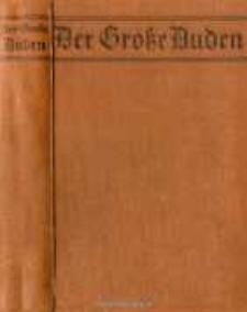 Der große Duden : Rechtschreibung der deutschen Sprache und der Fremdwörter : nach den für Deutschland, Österreich und die Schweiz gültigen amtlichen Regeln