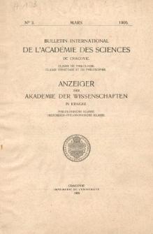 Bulletin International de L'Académie des Science de Cracovie : Classe de Philologie : Classe d'Histoire et de Philosophie. No. 3 Mars (1906)