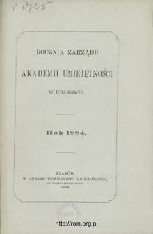 Rocznik Zarządu Akademii Umiejętności w Krakowie. Rok 1884