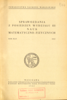 Sprawozdania z Posiedzeń Wydziału 3 Nauk Matematyczno-Fizycznych. Rok 42.