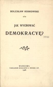 Jak wychować demokracyę?