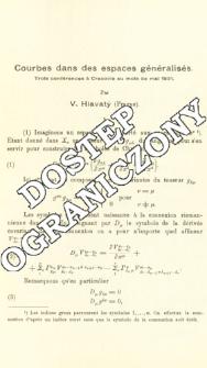 Courbes dans des espaces généralisés. Trois conférences à Cracovie au mois de mai 1931