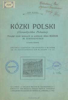 Kózki Polski (Cerambycidae Poloniae) : Przegląd kózek krajowych na podstawie zbioru Muzeum im. Dzieduszyckich sposobem analitycznym