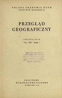 Przegląd Geograficzny T. 30 z. 3 (1958)