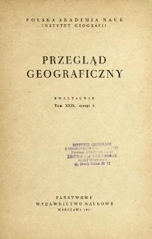 Przegląd Geograficzny T. 29 z. 4 (1957)