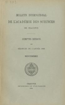 Bulletin International de L' Académie des Sciences de Cracovie : comptes rendus (1893) No. 9 Novembre