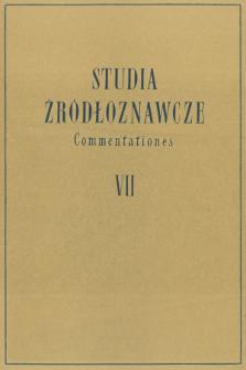 Studia Źródłoznawcze = Commentationes T. 7 (1962), Komunikaty