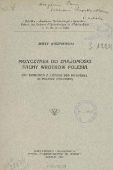 Przyczynek do znajomości fauny wrotków Polesia = Contribution a l'étude des rotiferes de Polesie (Pologne)