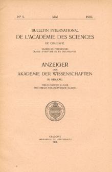 Bulletin International de L'Académie des Science de Cracovie : Classe de Philologie : Classe d'Histoire et de Philosophie No. 5 Mai (1903)