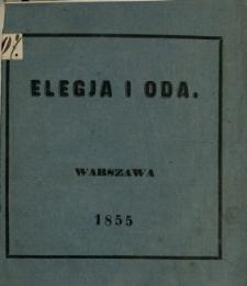Elegja i oda na zgon niezapomnianego, w Bogu spoczywającego, najjaśniejszego Mikołaja Pawłowicza cesarza Wszech Rossyj, Króla Polskiego