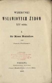 Wizerunki wsławionych Żydów XIX wieku. 1, Moses Montefiore