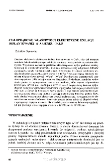 Stałoprądowe właściwości elektryczne izolacji implantowanej w arsenku galu = DC electrical properties of implant isolation in GaAs
