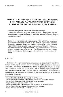 Defekty radiacyjne w kryształach Nd:YAG i ich wpływ na właściwości optyczne i charakterystyki generacyjne lasera = Radiation defects in Nd:YAG single crystals and their influence on optical properties and optical output of a laser